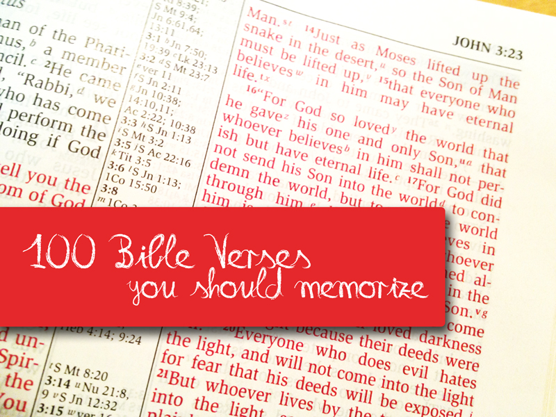 100 Bible Verses You Should Memorize and why (Part 1 of 100)