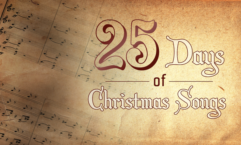 25 days of Christmas Songs – day 12
