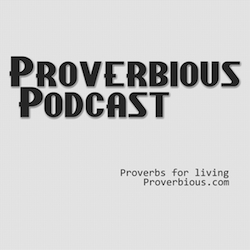 Proverbious Podcast