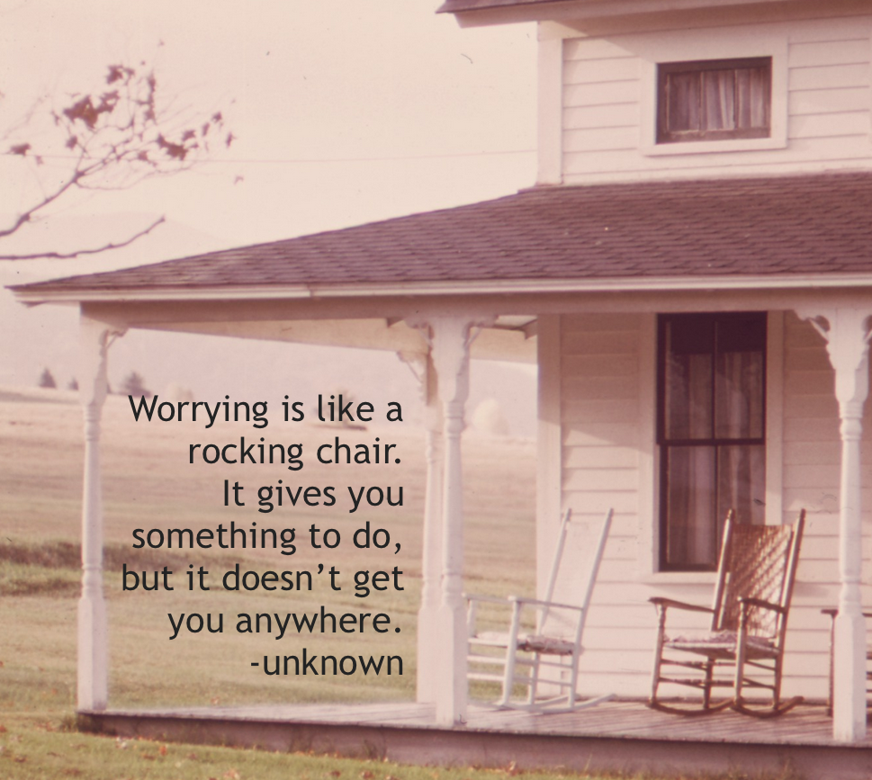 Too Much Worry