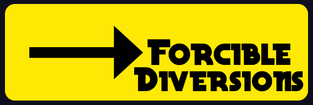 Forcible Diversions: A 6 Step Response To The Issues Of Our Day