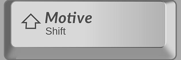 Motive Shift