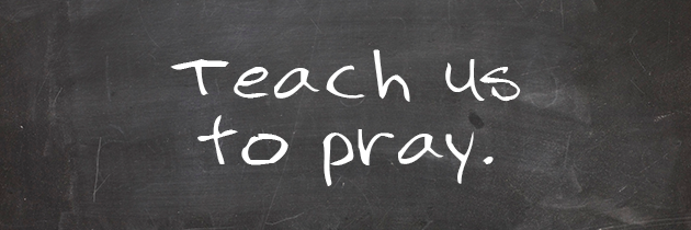 Teach Us To Pray (With The Right Motives)