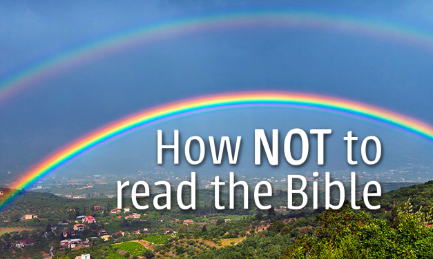 How NOT to read the Bible
