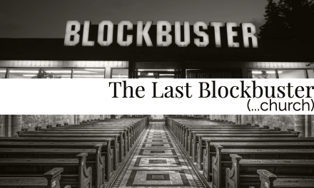 The Last Blockbuster (church)