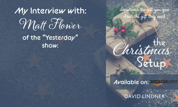 My Interview with Matt Flower of the Yesterday Show