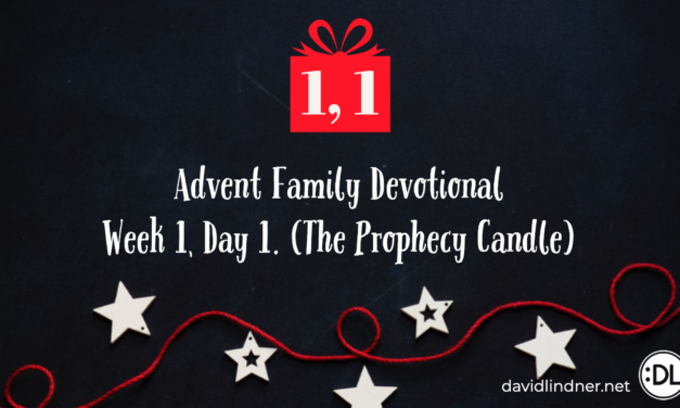 Advent Family Devotional, Week 1, Day 1 (Prophecy Candle)