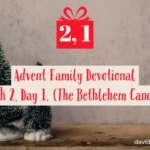 Advent Family Devotionals, Week 2, Day 1 (Bethlehem Candle)