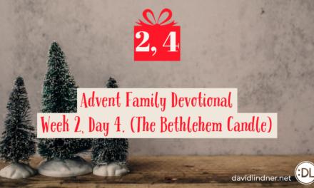 Advent Family Devotional, Week 2, Day 4 (Bethlehem Candle)