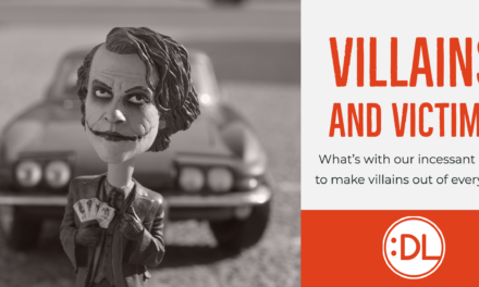 What's With Our Incessant Need to make everyone a Villain?