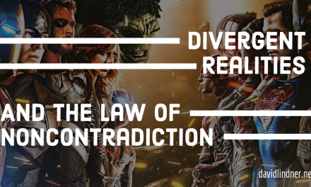 Divergent Realities and the Law of Noncontradiction.