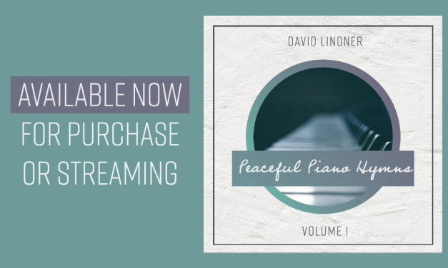 Peaceful Piano Hymns, Volume 1, Now Available online