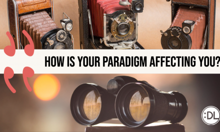 How Is Your Paradigm Affecting You