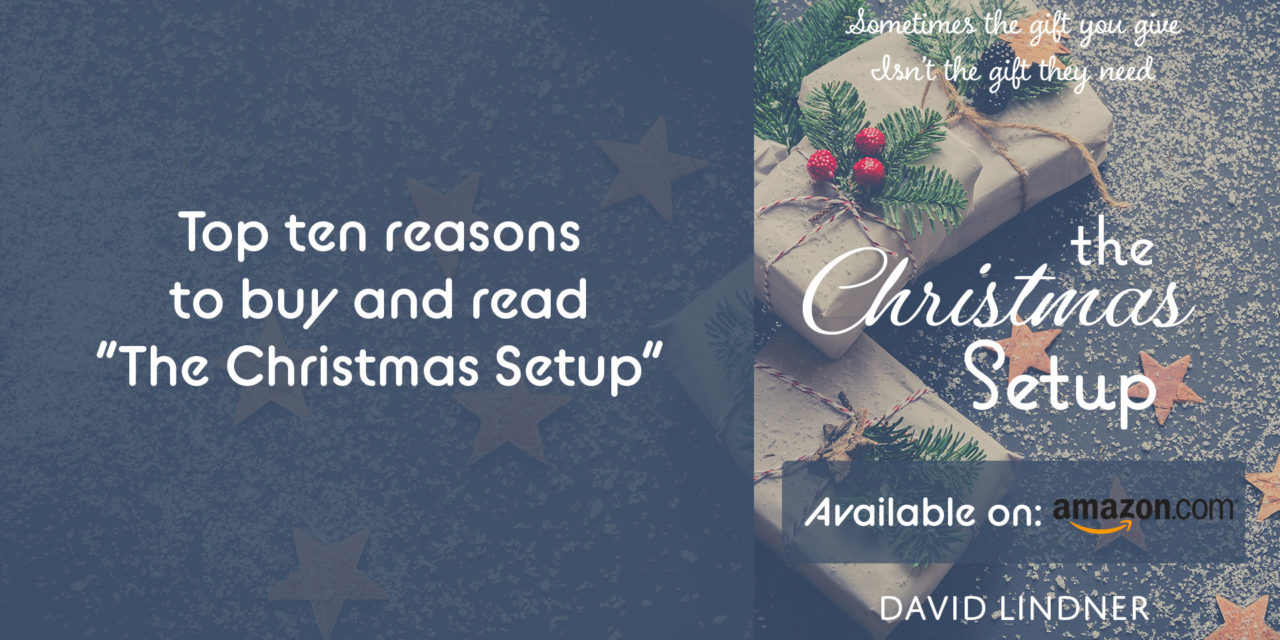 "Top 10 reasons to buy & read ""The Christmas Setup."""