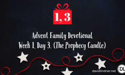 Advent Family Devotional, Week 1, Day 3 (Prophecy Candle)