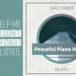 """Help me get playlisted with """"Peaceful Piano Hymns"""""""