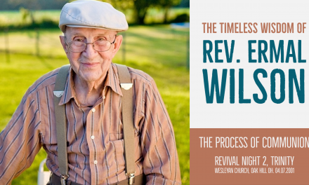 Rev. Ermal Wilson, Revival Night 2, 04-07-2001, The Process Of Communion